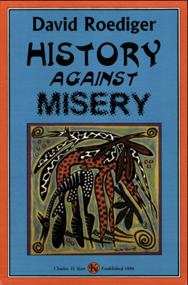 History Against Misery