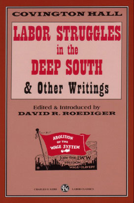 Labor Struggles in the Deep South and Other Writings