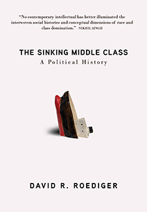The Sinking Middle Class: A Political History