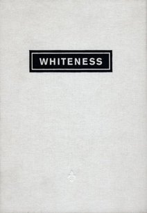 Whiteness: A Wayward Construction