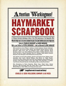 The Haymarket Scrapbook